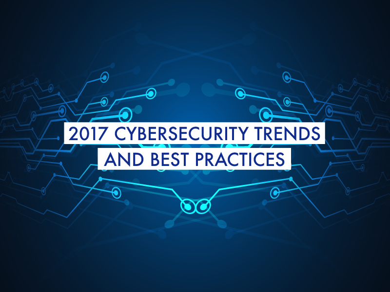 iDominium Blog - 2017 Cybersecurity Trends and Best Practices